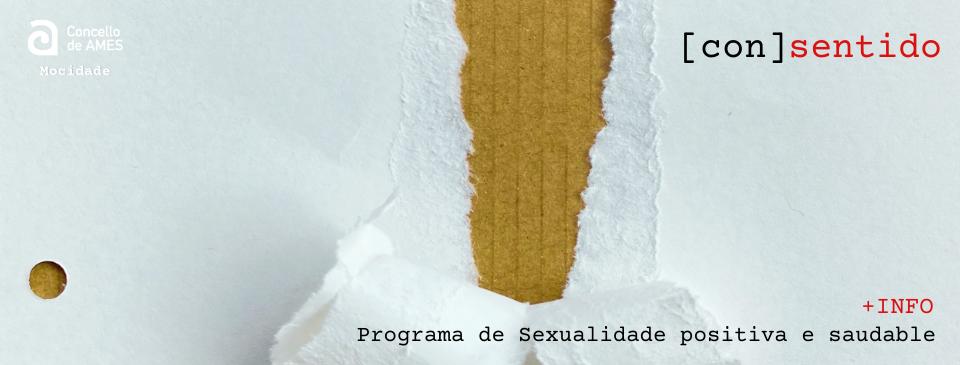 Programa de Sexualidade positiva e saudable [con]sentido