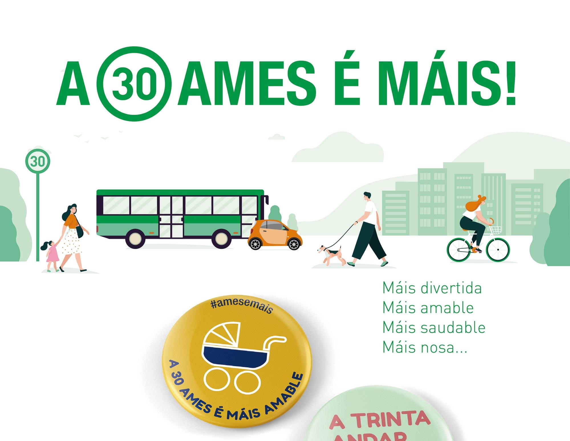 """Cartel da campaña informativa """"A 30 Ames é máis"""""""