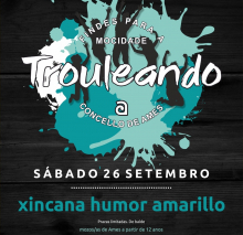 Cartel informativo do programa Trouleando